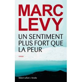 un-sentiment-plus-fort-que-la-peur-de-marc-levy-935248426_ML